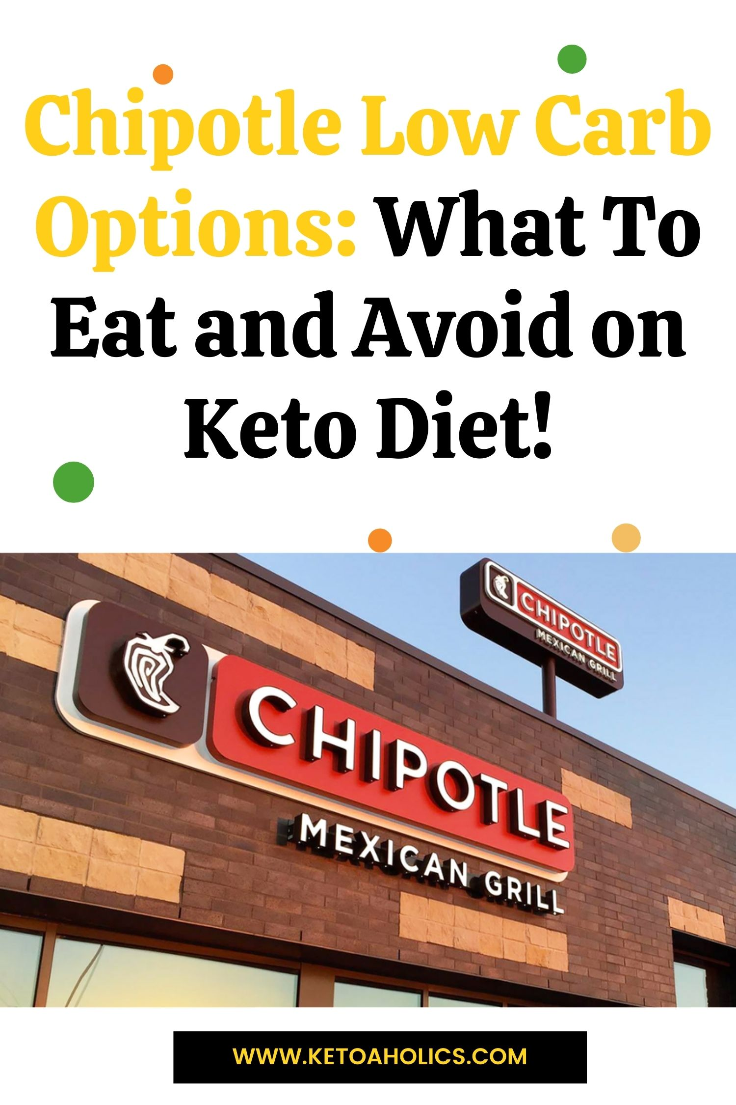 Image of Chipotle Low Carb Options What To Eat and Avoid on Keto Diet! - KetoaHolics.com