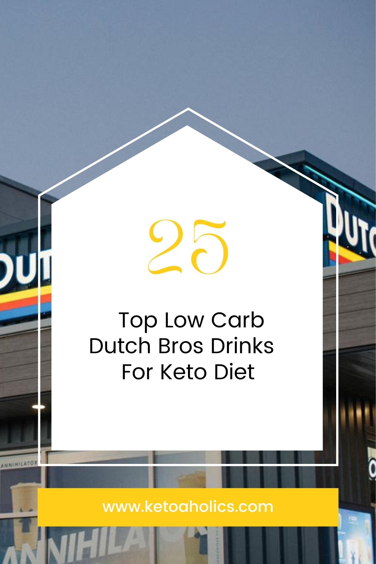 image of Top 25 Low Carb Dutch Bros Drinks For Keto Diet