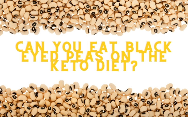 Image of Black Eyed Peas On The Low Carb Keto Friendly