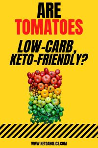 image of Are Tomatoes Keto friendly