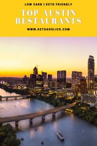 image of Top Austin Texas Restaurants To Eat That Low Carb Keto Friendly