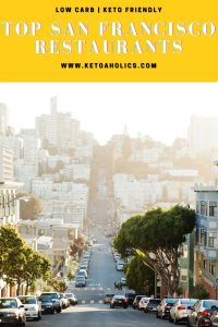 image of Top San Francisco Places To Eat That Low Carb Keto Friendly